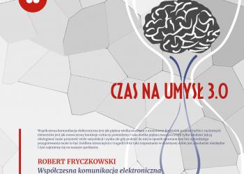 Robert Fryczkowski - Współczesna komunikacja elektroniczna. Szanse i zagrożenia