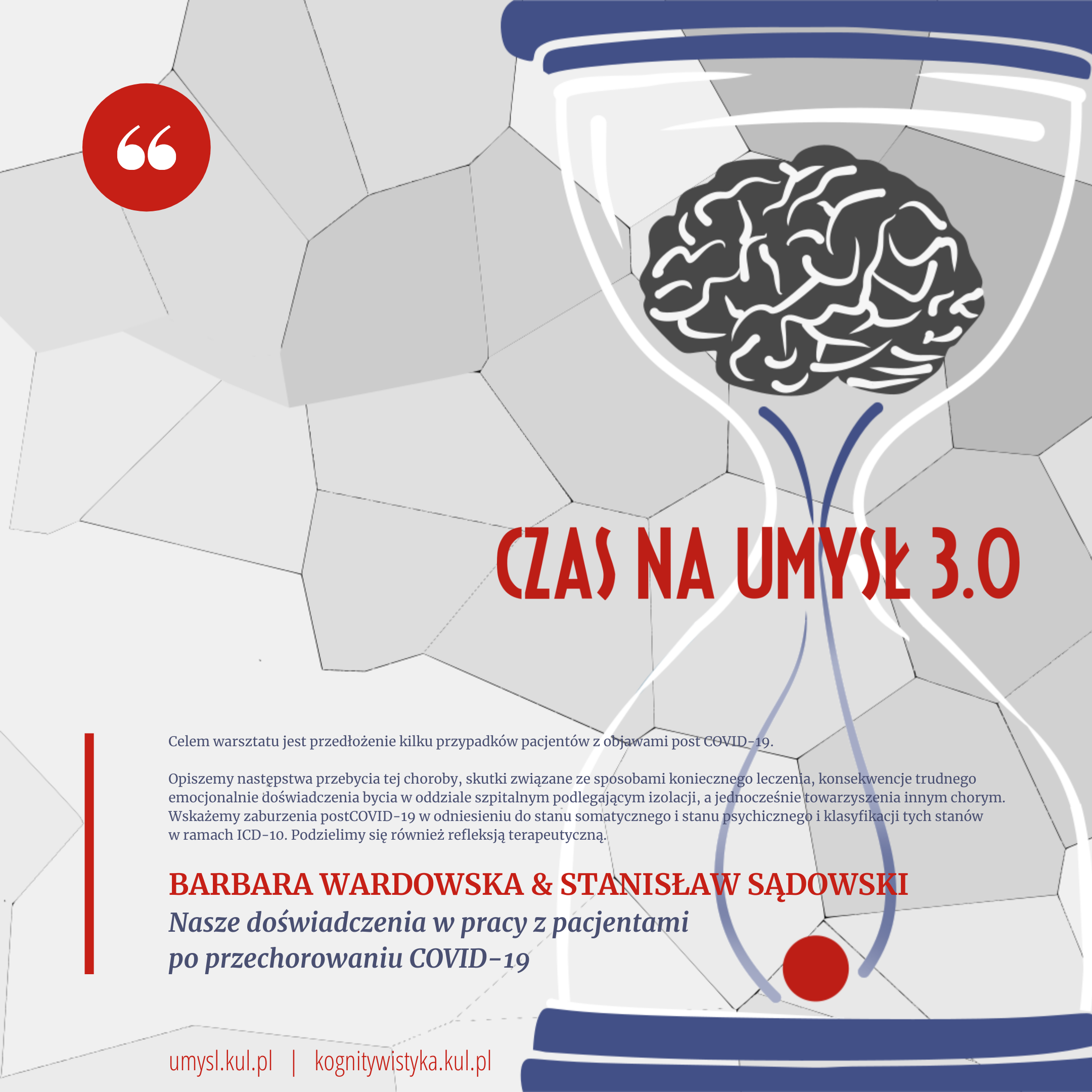 Barbara Wardowska & Stanisław Sądowski Nasze doświadczenia w pracy z pacjentamipo przechorowaniu COVID-19